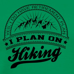 I Plan On Hiking. T-Shirt. Mountains - Men's Premium T-Shirt