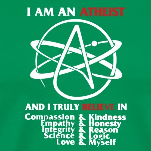 I Am An Atheist Shirt - Men's Premium T-Shirt