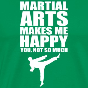 Martial Arts Makes Me Happy You Not So Much Karate - Men's Premium T-Shirt