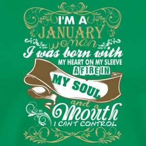 Im A January Woman I Was Born With My Heart - Men's Premium T-Shirt