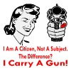 I Am A Citizen Not A Subject I Carry A Gun  - Women's Premium T-Shirt