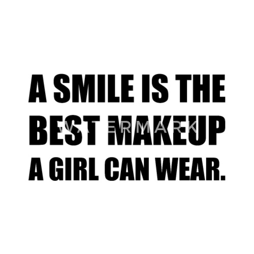 Smile Best Makeup Womens Premium T Shirt Spreadshirt
