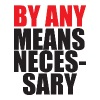 By Any Means Necessary - Women's Premium T-Shirt