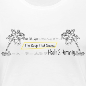 H2H The Soap That Saves - Women's Premium T-Shirt