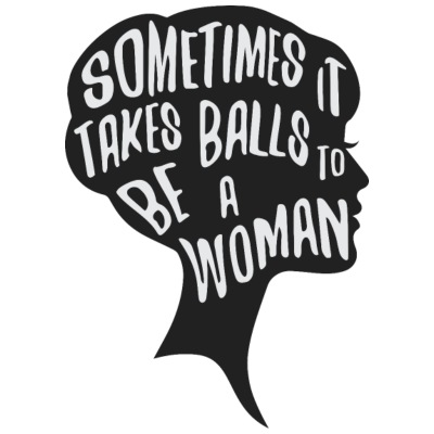 Sometimes it takes balls to be a woman - Women's Premium T-Shirt
