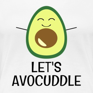 Let's Avocuddle - Women's Premium T-Shirt