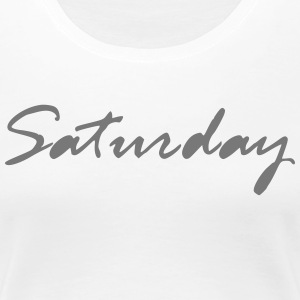 Simply Saturday - Women's Premium T-Shirt