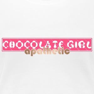 Chocolate Girl - Apathetic - Women's Premium T-Shirt
