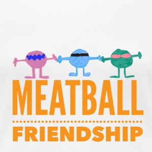 SILLY MEATBALL FRIENDSHIP T-SHIRT DESIGN - Women's Premium T-Shirt