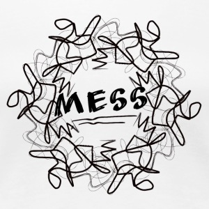 mess - Women's Premium T-Shirt