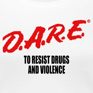 DARE - Women's Premium T-Shirt