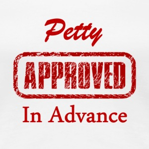 Petty Approved - Women's Premium T-Shirt