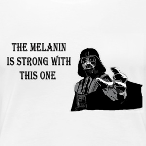May the melanin be with you. - Women's Premium T-Shirt