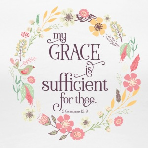 My Grace is Sufficient - Women's Premium T-Shirt