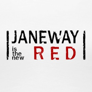 Janeway is the new RED - Women's Premium T-Shirt