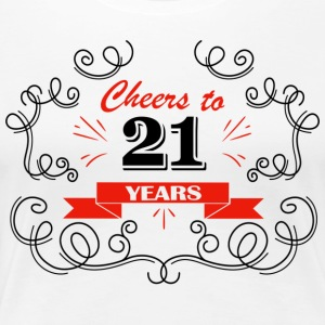 Cheers to 21 years - Women's Premium T-Shirt