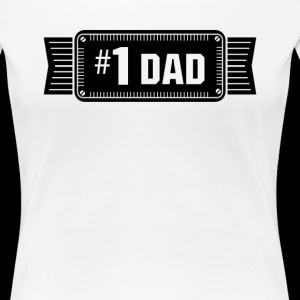 Number One Dad Best Dad Ever Love Fathers Worldwide