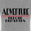 ADVENTURE BEFORE DEMENTIA - Women's Premium T-Shirt
