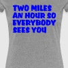 Two Miles an Hour - Women's Premium T-Shirt
