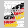 Wife Tee German Husband - Women's Premium T-Shirt