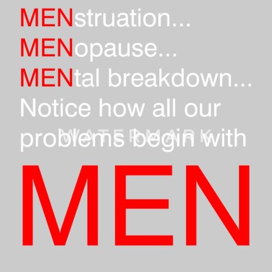 Funny Sarcastic Quote Men Problems Womens Premium T Shirt White