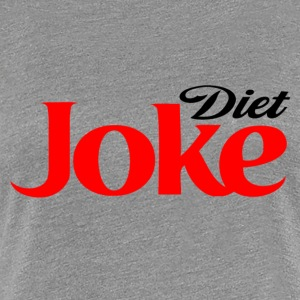 Diet Joke - Women's Premium T-Shirt