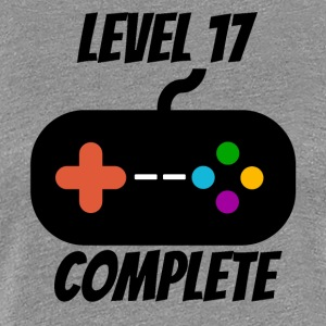 Level 17 Complete 17th Birthday - Women's Premium T-Shirt
