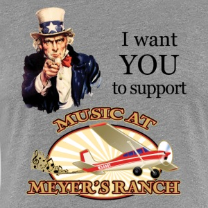 I Want You, Uncle Sam - Music at Meyer's Ranch - Women's Premium T-Shirt