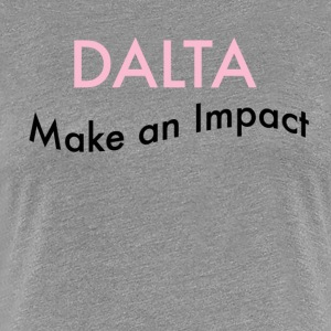 Make an Impact - Women's Premium T-Shirt