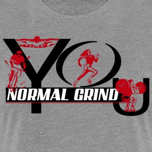 normal grind - Women's Premium T-Shirt