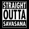 Straight Outta Savasana - Women's Premium T-Shirt