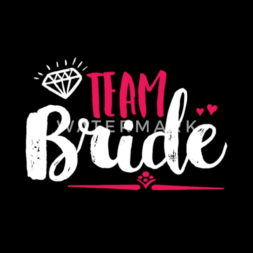 945023381c8 Team Bride Bachelorette Party and Bridal Shower - Women s Premium T-Shirt.  Back. Back. Design