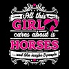 All This Girl Cares About Is Horses Funny Shirt - Women's Premium T-Shirt
