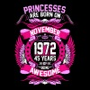Princesses Are Born On November 1972 45 Years - Women's Premium T-Shirt
