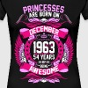 Princesses Are Born On December 1963 54 Years - Women's Premium T-Shirt