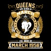 The Real Queens Are Born On March 1958 - Women's Premium T-Shirt