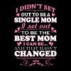 Single mom - I didn't set out to be a single mom - Women's Premium T-Shirt