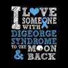 Digeorge syndrome - I love someone with it - Women's Premium T-Shirt