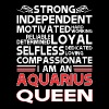 Strong Independent Motivates Aquarius Queen - Women's Premium T-Shirt