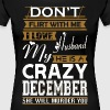 Dont Flirt With Me Love Husband He Crazy December - Women's Premium T-Shirt