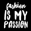 Fashion is My Passion - Women's Premium T-Shirt