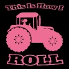 Lady farmer - This is how I roll - Tractor - Women's Premium T-Shirt