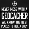 Never mess with a geocacher - Women's Premium T-Shirt