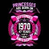Princesses Are Born On September 1970 47 Years - Women's Premium T-Shirt