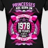Princesses Are Born On November 1978 39 Years - Women's Premium T-Shirt