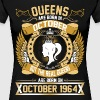 The Real Queens Are Born On October 1964 - Women's Premium T-Shirt