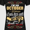Im An October Woman - Women's Premium T-Shirt