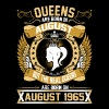 The Real Queens Are Born On August 1965 - Women's Premium T-Shirt