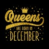 Golden Glitter Queens Are Born In December - Women's Premium T-Shirt