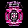 Princesses Are Born On December 1979 38 Years - Women's Premium T-Shirt